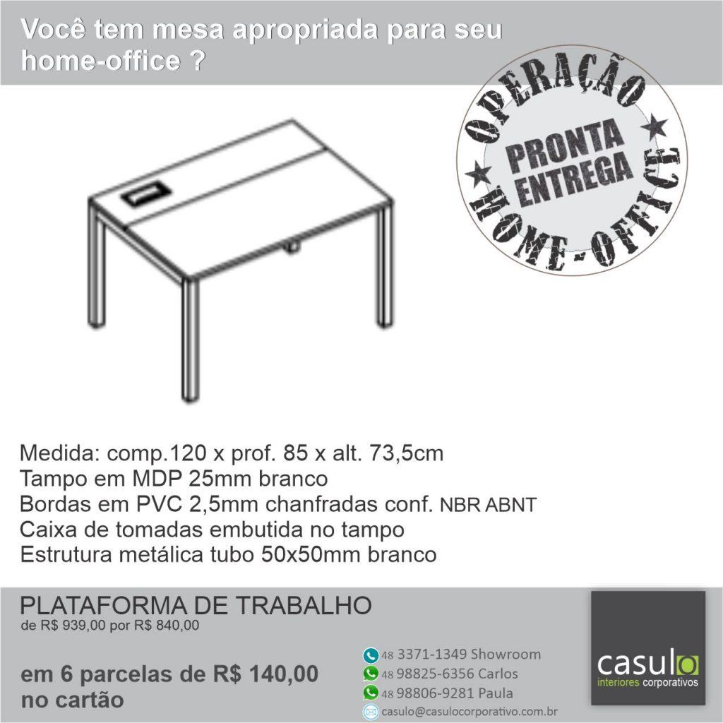Operação Home-office_mesa_plataf